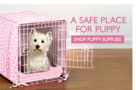 A Safe Place for Puppy - Shop Puppy Supplies