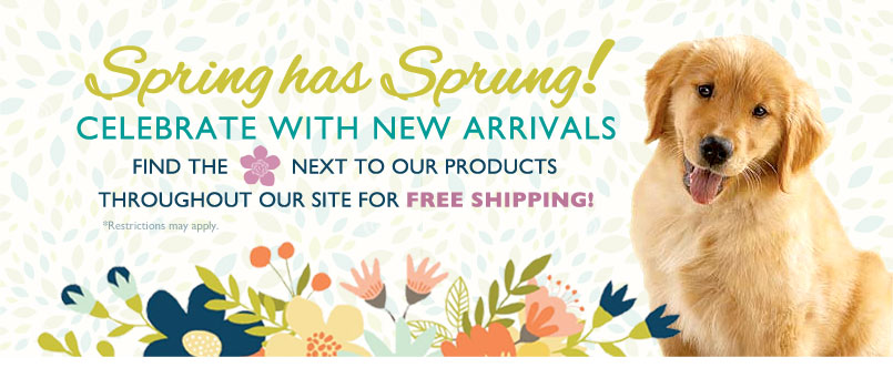 Spring has Sprung!—Celebrate with New Arrivals. Find the flower next to our products throughout our site for Free Shipping! *Restrictions may apply.