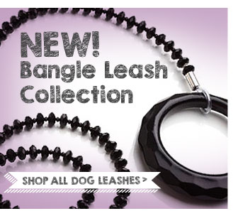 New! Bangle Leash Collection. Shop all dog leashes.