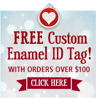 FREE Custom Enamel ID Tag with Orders Over $100